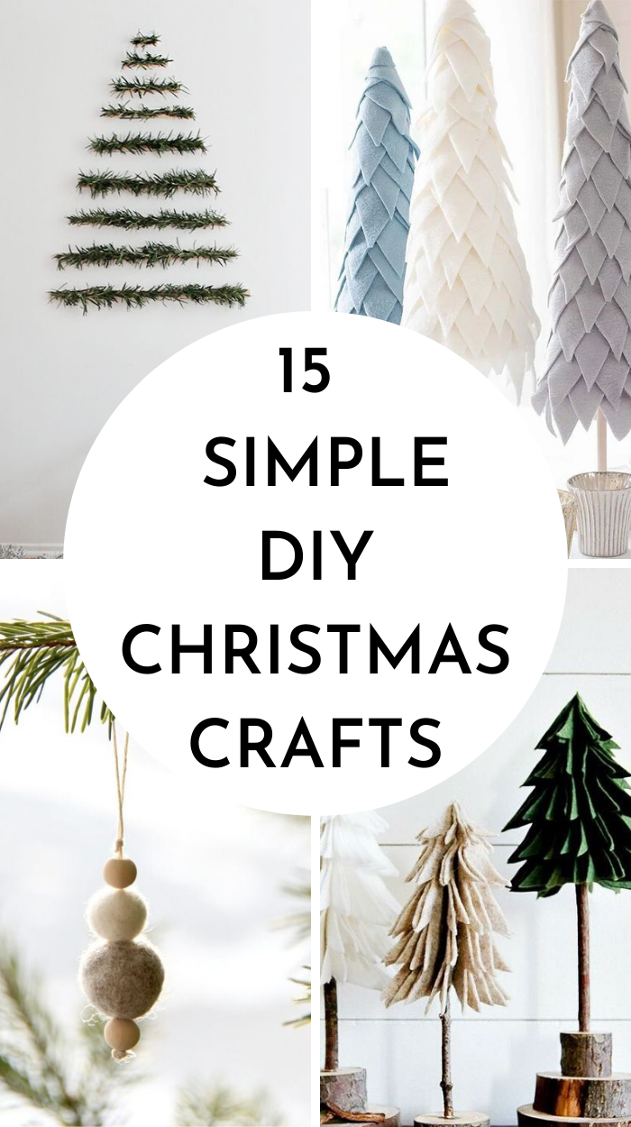 15 MINIMAL & SIMPLE DIY CHRISTMAS CRAFTS