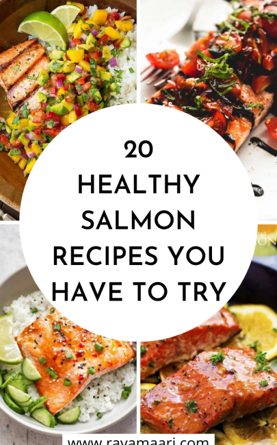 20 Healthy Salmon Recipes Great For Lunch Or Dinner