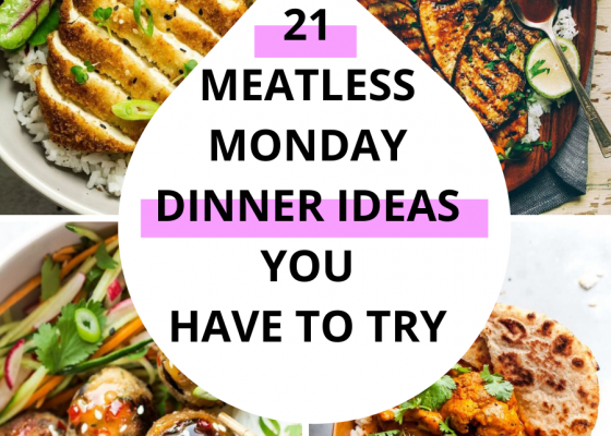 21 Ideas For Meatless Monday Dinner Recipes To Try