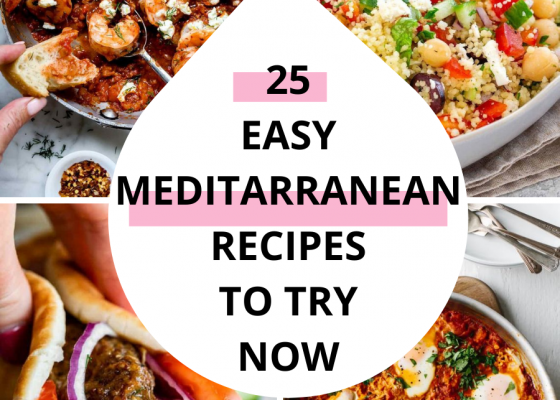 25 Healthy Mediterranean Recipes You Have To Try Now