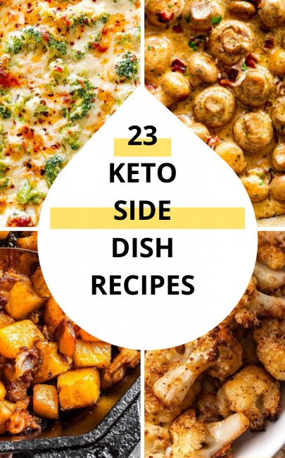 23 Keto Side Dishes That Are Easy To Make
